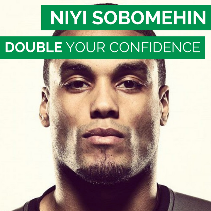 Niyi Sobomehin - Double your confidence