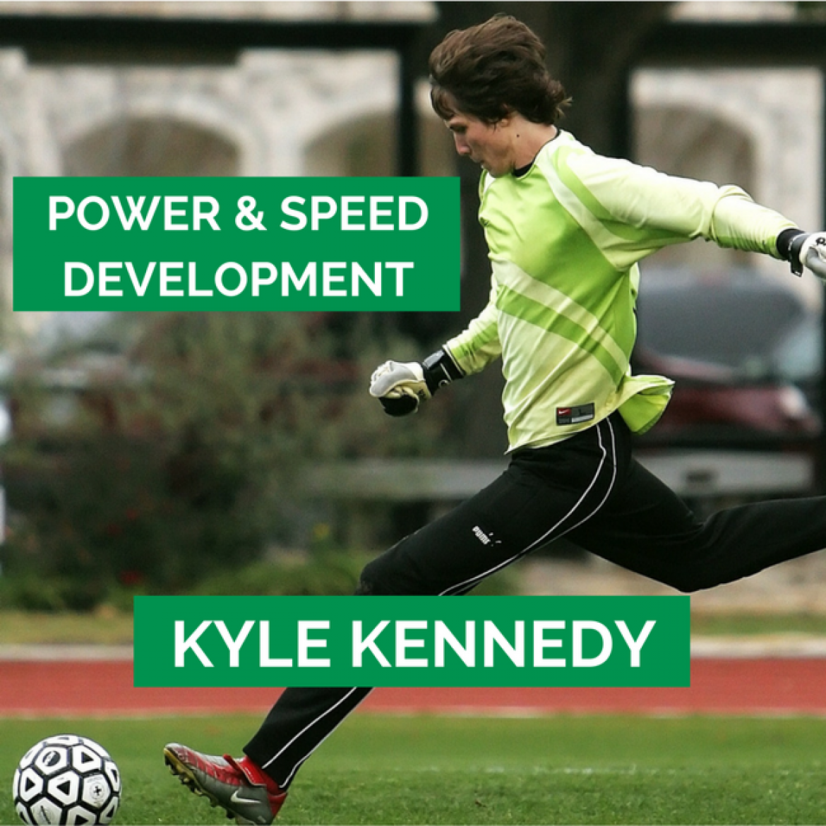 27: Power and Speed Development – Ft. Kyle Kennedy